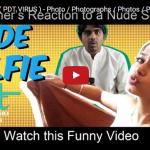 Nude Selfie – Short Film – Photo / Photographs / Photos / Pics / Picture / Watsapp Images / Stick