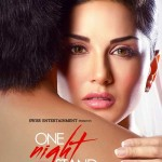 Watch Trailer! Sunny's sensual 'One Night Stand' exposed