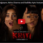 Kriti – Manoj Bajpayee, Neha Sharma and Radhika Apte – short film