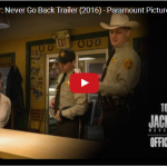 Jack Reacher: Never Go Back Trailer (2016) – Tom Cruise, Cobie Smulders