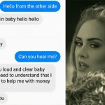 Guy Trolls Facebook Scammer With Adele Lyrics Until They Go Crazy