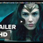 Wonder Woman Official Comic-Con Trailer (2017) – Gal Gadot Movie