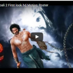 Bahubali 2: The Conclusion Motion poster Released