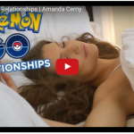 Pokemon Go Relationships By  Amanda Cerny