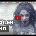 The Mummy Official Teaser (2017) – Tom Cruise | Sofia Boutella
