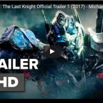 Transformers: The Last Knight Official Trailer | The Arrival Of The Best Transformer Movie Yet