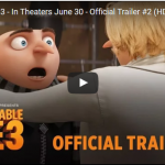 Despicable Me 3 – In Theaters June 30 – Official Trailer