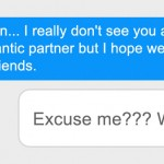 After First Date Girl Asks Guy If They Could Just Be Friends, Guy's Response Takes Her By Surprise