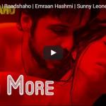 Emraan Hashmi & Sunny Leone |Piya More Song | Baadshaho